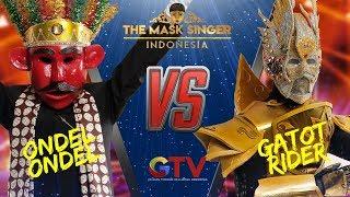 ONDEL ONDEL VS GATOT RIDER | THE MASK SINGER INDONESIA #1 GTV 2017