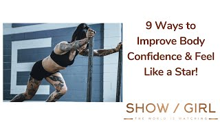How to Improve Body Confidence in Lockdown - 9 simple ways !