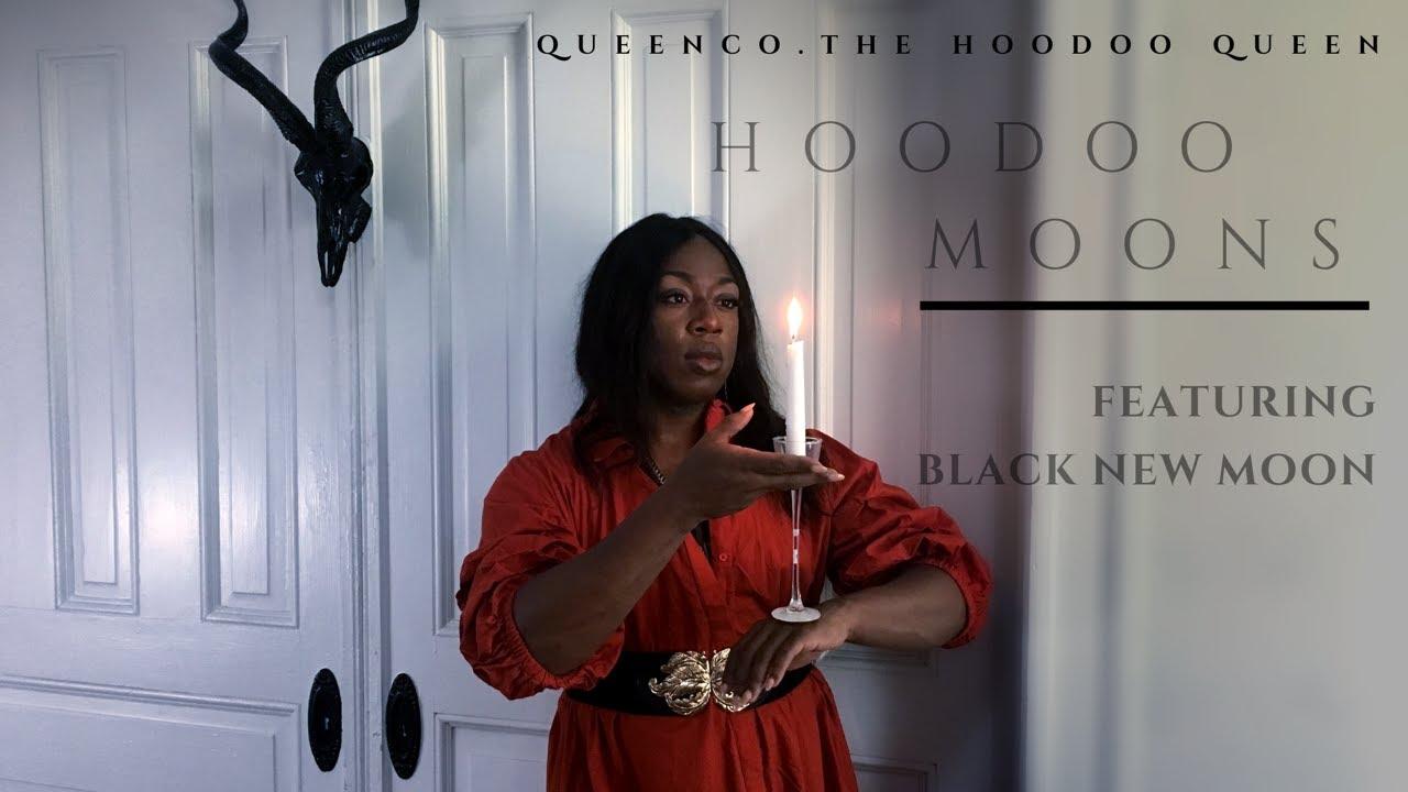 HOODOO MOONS FT BLACK NEW MOON   QUEEN CO  THE HOODOO QUEEN