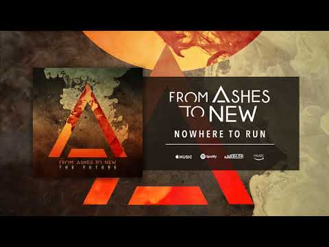 Клип From Ashes to New - Nowhere to Run
