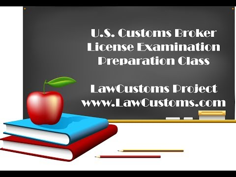 June 6, 2017 Event: October 2017 U.S. Customs Broker License Examination Preparation Class