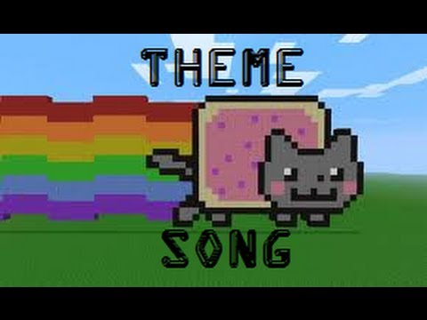Minecraft nyan cat theme song youtube