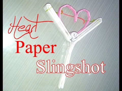 How To Make A Paper Heart Slingshot Easy