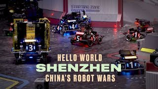 China's High-Stakes Robot Wars | Hello World Shenzhen: Part Two