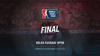 DIRECTO | FINAL Keler Euskadi Open | World Padel Tour 2015