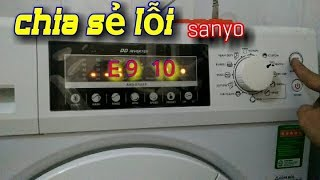 Sanyo lồng ngang inveter báo lỗi E 9 10 chia sẻ cách khắc phục.