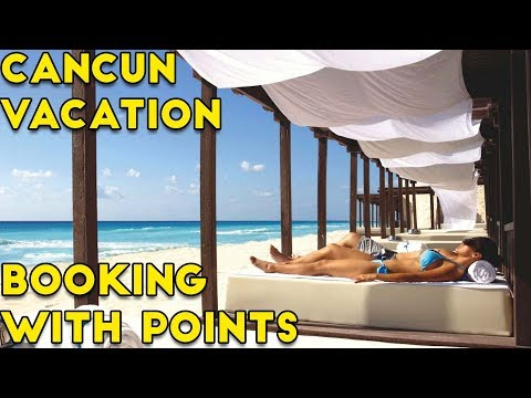 How To Book Cancun With Points (Business Class + 5 Star Hotel)
