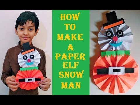 How to Make a Paper ELF Snow Man| DIY | Christmas Craft for Kids