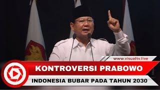 Download Video Pidato Prabowo Ramal Indonesia Bubar 2030 Ternyata Bersumber dari Buku Ini MP3 3GP MP4