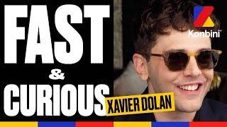 Xavier Dolan - Fast & Curious