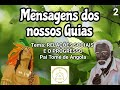 Relações Sociais e o Progresso - Pai Tomé de Angola (Áudio 2)