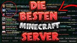 DIE BESTEN MINECRAFT SERVER! TOP 5!