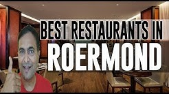 Best Restaurants and Places to Eat in Roermond, The Netherlands