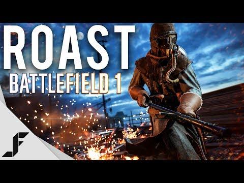ROAST - Battlefield 1