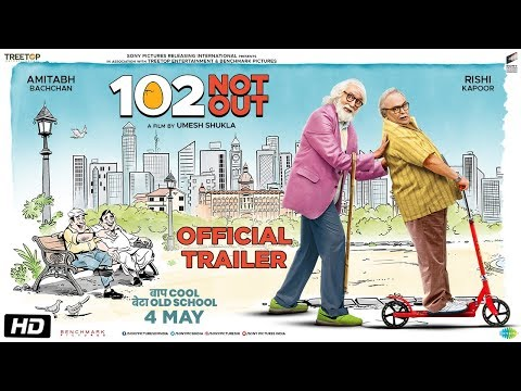 102 Not Out   Trailer  Amitabh Bachchan  Rishi Kapoor  Umesh Shukla  In Cinemas May 4th