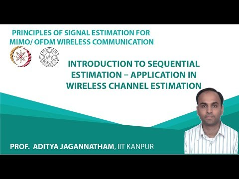 Introduction to Sequential Estimation – Application in Wireless Channel Estimation