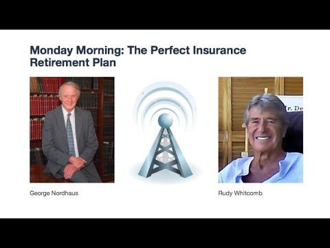 Monday Morning: The Perfect Insurance Retirement Plan