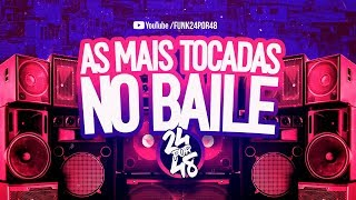 AS MAIS TOCADAS NO BAILE FUNK #3 - DOWNLOAD SET DE FUNK JUNHO