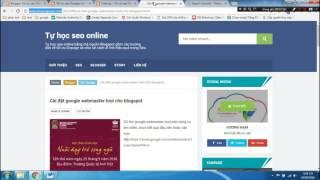 [Tối ưu seo cho Blogspot - 13] Cài Google webmaster tools cho Blospot