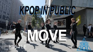 [KPOP IN PUBLIC] PRODUCE X 101 - MOVE (움직여) | Dance Cover by Hustle from AUSTRALIA