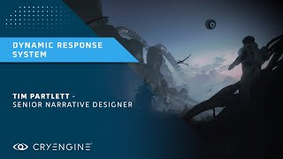 CRYENGINE Master Class | The Dynamic Response System