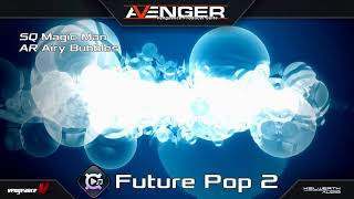 Vengeance Producer Suite - Avenger Expansion Demo: Future Pop 2