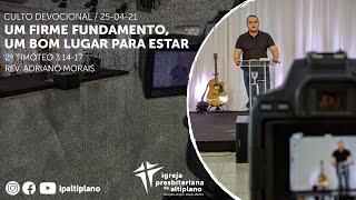 Culto Devocional - IP Altiplano - 25/04