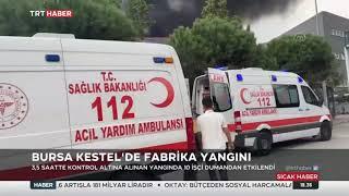Bursa Kestelde Fabrika Yangını Son Durum 15.10.2021 TURKEY
