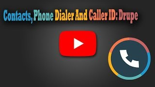 Contacts, Phone Dialer And Caller ID: Drupe screenshot 5