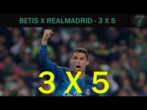 - Real Betis 3 x 5 Real Madrid -  Campeonato Espanhol 18 02 2018 ( MELHORES MOMENTOS DO JOGO EM HD )