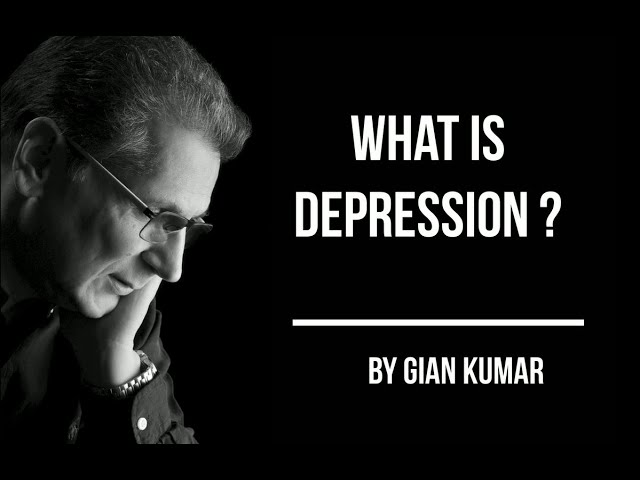 What is #Depression? by #GianKumar #SpiritualAuthor