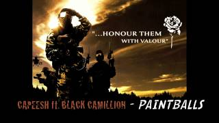 Download Capeesh - Paintballs ft Black Camillion (FINAL CALL) MP3 song and Music Video