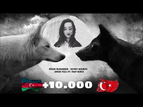 Nigar Muharrem - Hasret Nağmesi Remix (Bass Boosted) (Azeri Remix)