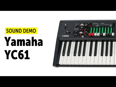 Yamaha YC61 Sound Demo (no talking)