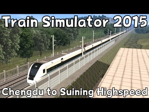 Train Simulator 2015: Chengdu to Suining Highspeed with CRH1A (fast service)
