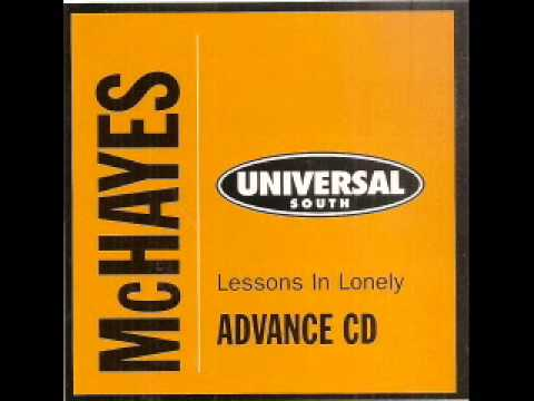 McHayes (featuring Wade Hayes) ~ Nothing But A Cloud