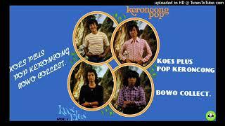 KOES PLUS -  KRONCONG POP [BOWO COLLECT]