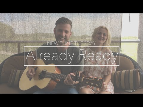 Already Ready (Dan + Shay Cover)