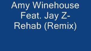 Amy Winehouse Feat. Jay Z- Rehab (remix)