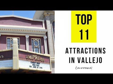 Top 11. Best Tourist Attractions in Vallejo - California