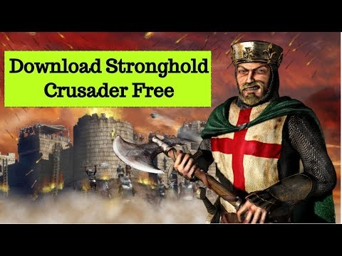 How To Download And Install Stronghold Crusader Free Full Version On PC