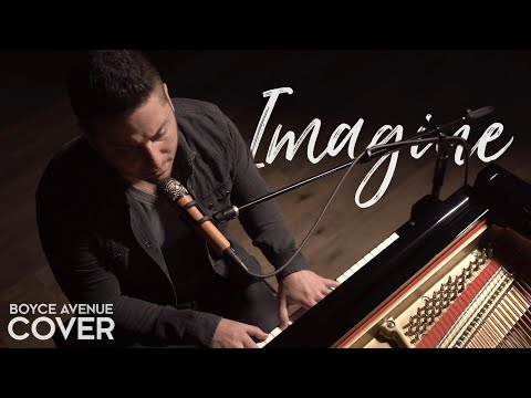 Imagine - John Lennon (Boyce Avenue piano acoustic cover) on Spotify & iTunes