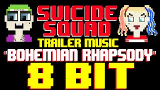 bohemian rhapsody from suicide squad trailer 8 bit cover tribute to queen