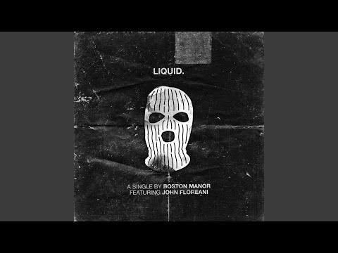 "Boston Manor - New Song ""Liquid"" Ft. John Floreani"