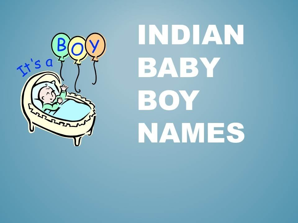 e190af7eace INDIAN BABY BOY NAMES (A - G) - YouTube
