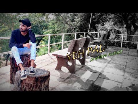 yeh-pal- -prateek-kuhad- -free-style-performed-by-aalok-chaurasiya