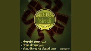 "Chaudhvin Ka Chand Ho (From ""Chaudhvin Ka Chand'')"