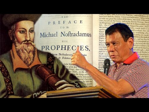 Nostradamus Predicted Duterte's Presidency