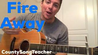 Fire Away | Chris Stapleton | Beginner Guitar Lesson