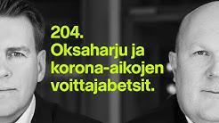 Oksaharju ja korona-aikojen voittajabetsit | #rahapodi 204